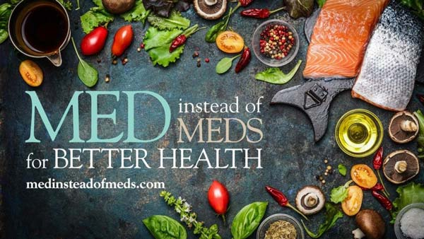 Med Instead of Meds for Better Health logo over a black background surrounded by Med Diet items like fruits, vegetables, olive oil, and salmon.