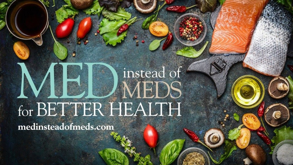 Med Instead of Meds logo surrounded by produce, herbs, salmon, olive oil, and other food items